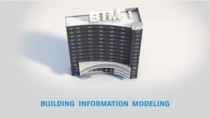 Building Information Modelling - BIM (Source YouTube.com Autodesk Building Solutions)