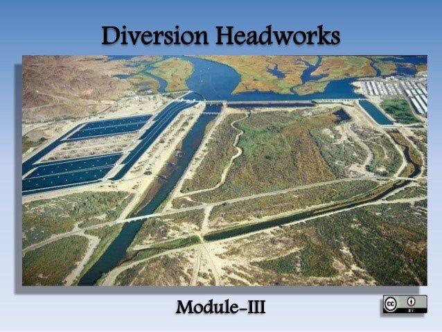 Diversion headworks (Slideshare)